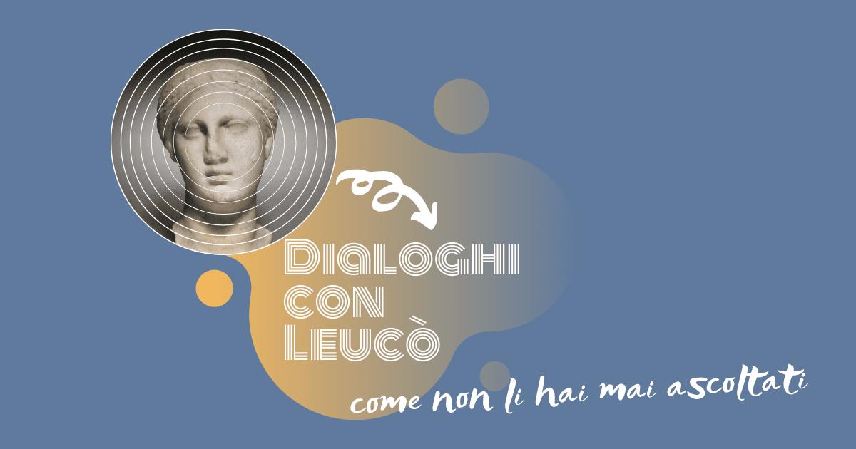 Dialoghi con Leucò come non li hai mai ascoltati